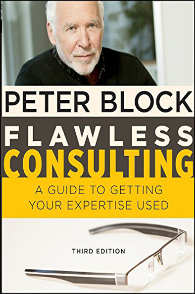 Flawless Consulting: A Guide To Getting Your Expertise Used, 3rd Edition Enhanced eBook